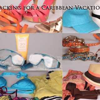 Packing For A Caribbean Vacation
