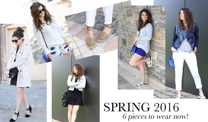Spring 2016: 6 Pieces to Wear Now