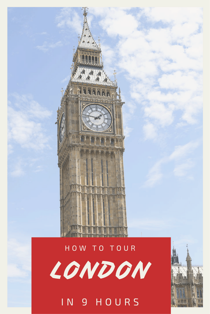 How to Tour London in 9 Hours