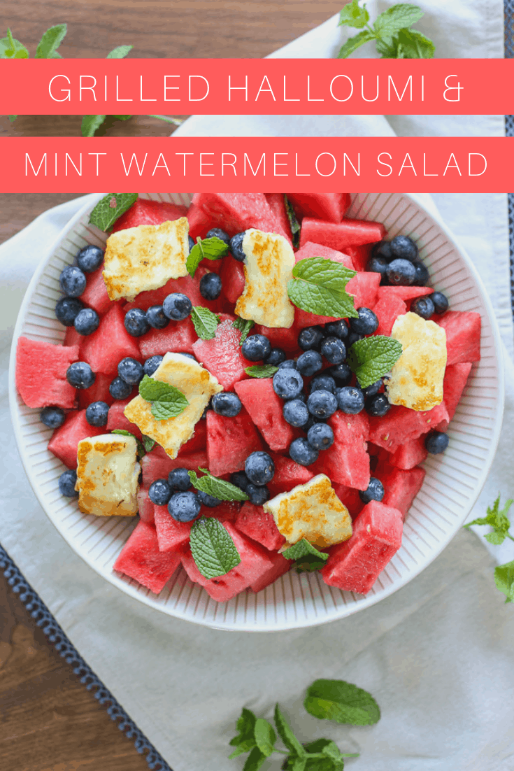 grilled halloumi & mint watermelon salad