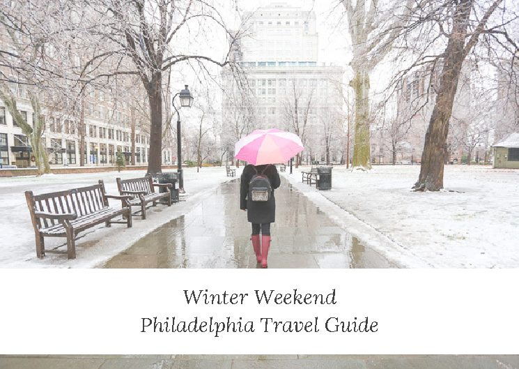 A Winter Philadelphia Weekend