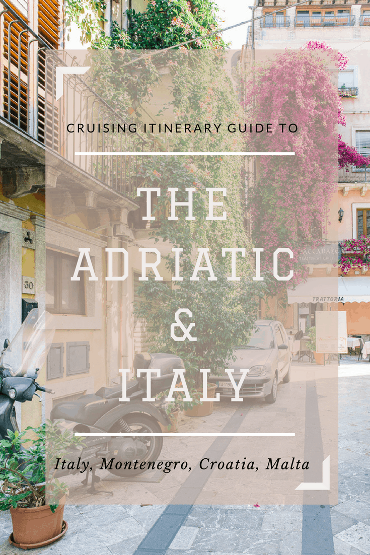 Italy & Adriatic Cruise Itinerary Guide
