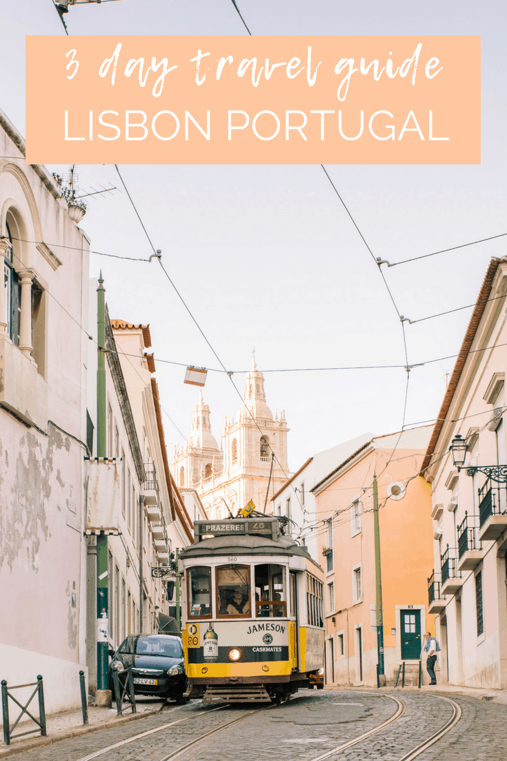 3 day itinerary in Lisbon Portugal - best places to eat, where to stay