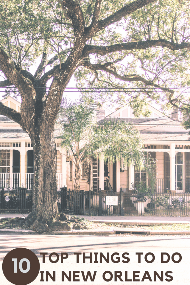 Top 10 things to do in new orleans fashionedible for Things to do in nee orleans