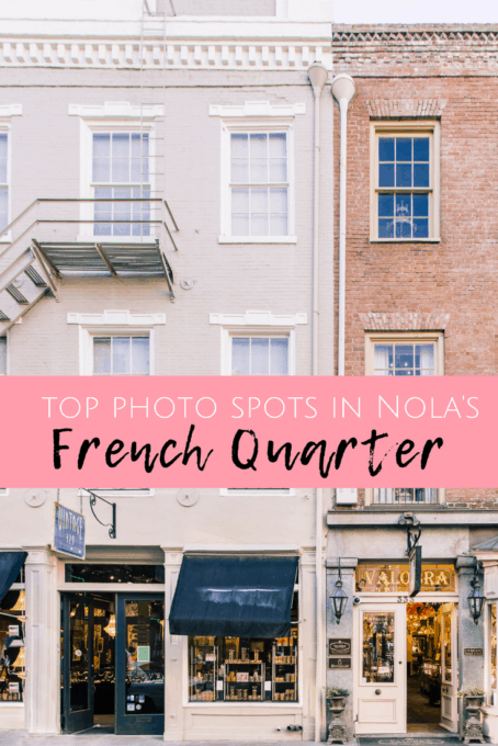 best photo spots in Nola's French Quarter