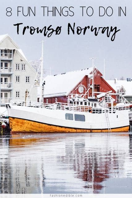 8 FUN THINGS TO DO IN TROMSO NORWAY