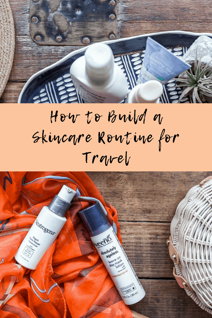 How to Build a Skincare Routine for Travel