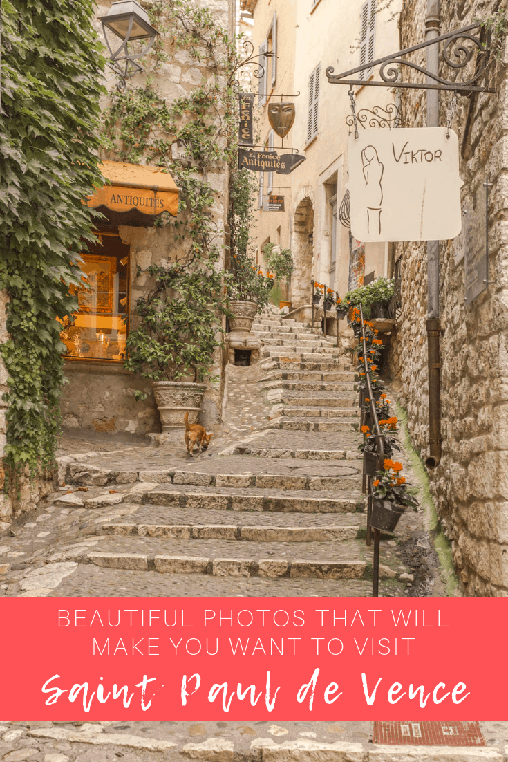 15 Photos That Will Make You Want To Visit Saint Paul de Vence
