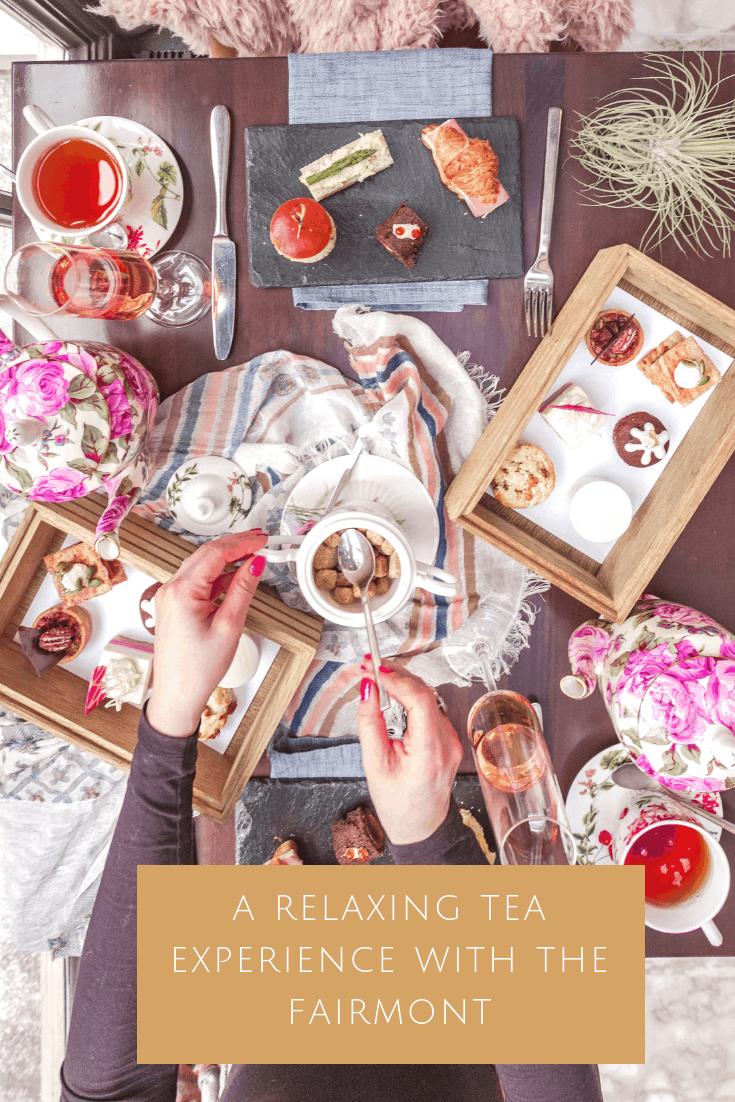 a relaxing afternoon tea experience with the Fairmont in Washington DC