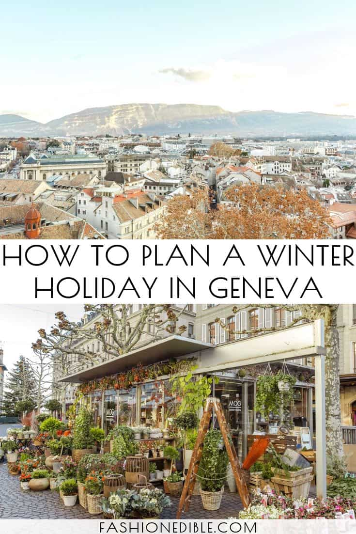 things to do in Geneva Switzerland | Winter in Geneva | Best Things to do in Geneva | Geneva Switzerland itinerary