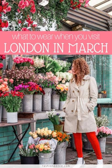 what to pack for London in march | travel outfits for the UK | what to wear in London