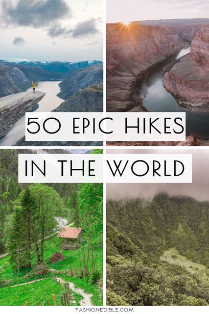 most epic hikes in the world | best hikes in the world | 50 best hikes worldwide | where to hike across the world | world hikes
