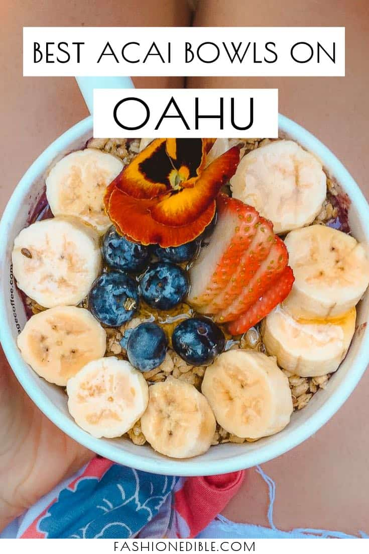 best acai bowls on Oahu | best smoothie bowls on Oahu | where to find the best acai bowls