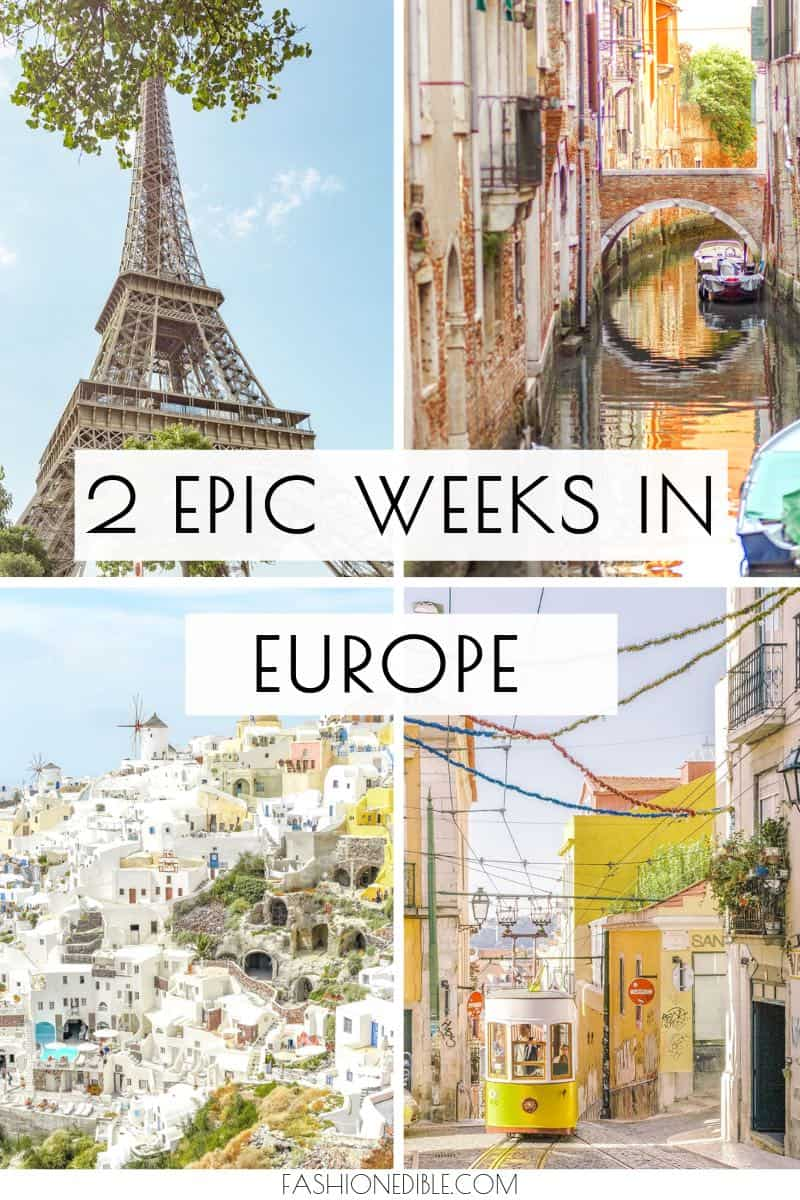 where to visit in Europe | how to spend 2 weeks in Europe | Europe itinerary | itinerary for visiting Europe