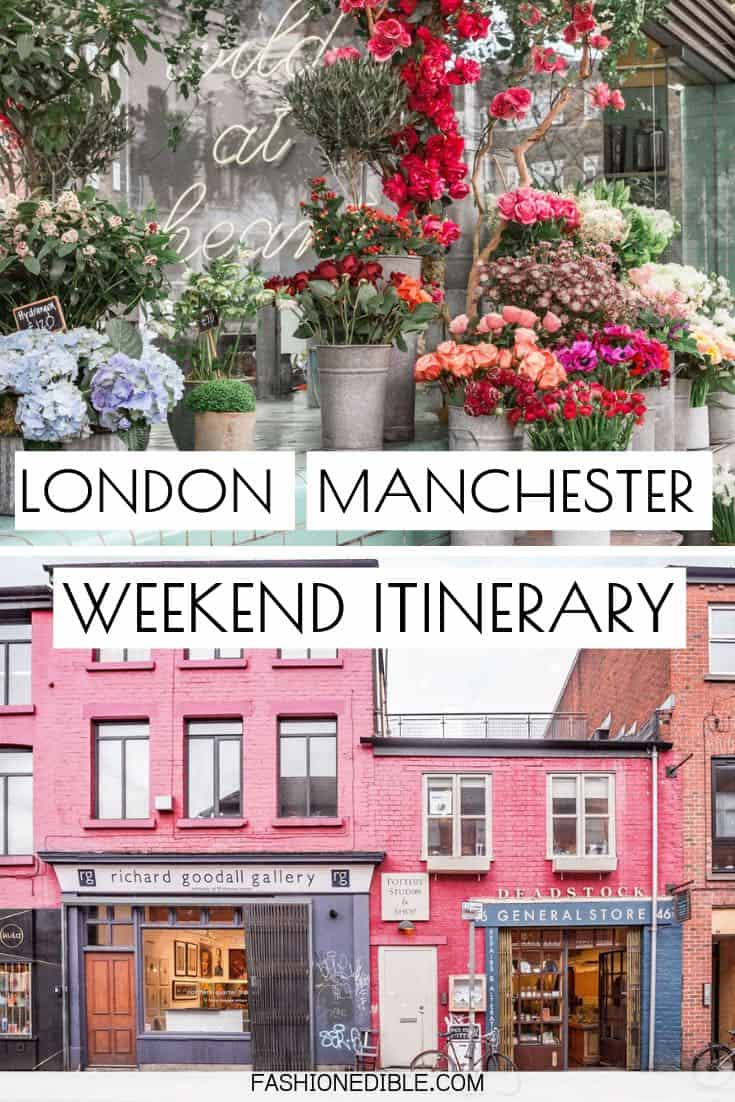 London and Manchester weekend itinerary | see London and Manchester in the same weekend | how to Visit Manchester & London in the same weekend | what to do in London and Manchester