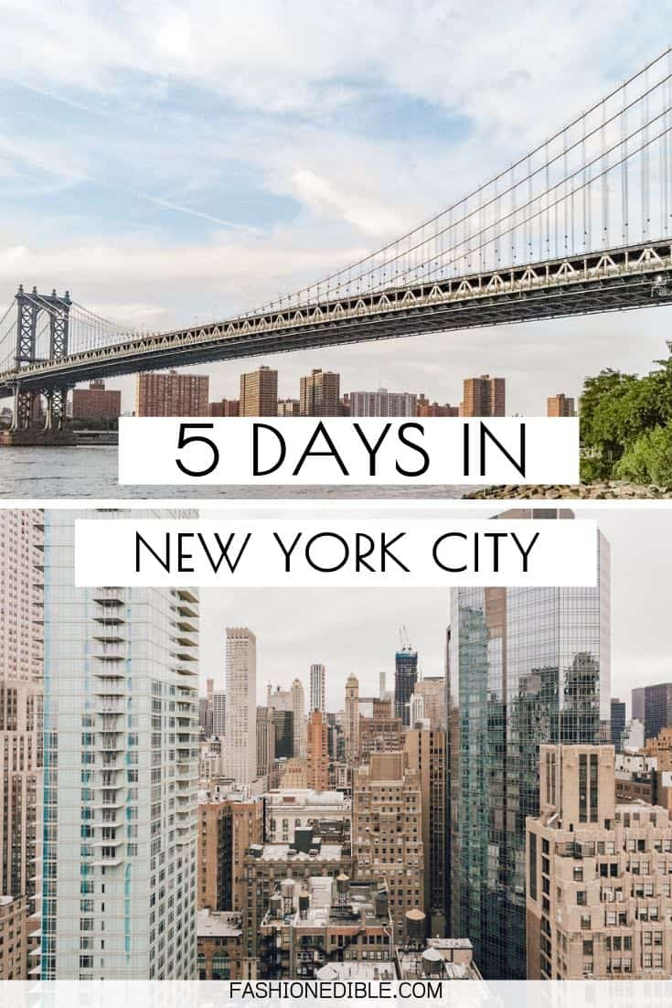 5 days in NYC | New York City Itinerary | What to do in New York City | Where to eat in NYC | Best restaurants in NYC | Ultimate Travel Guide to NYC | NYC itinerary