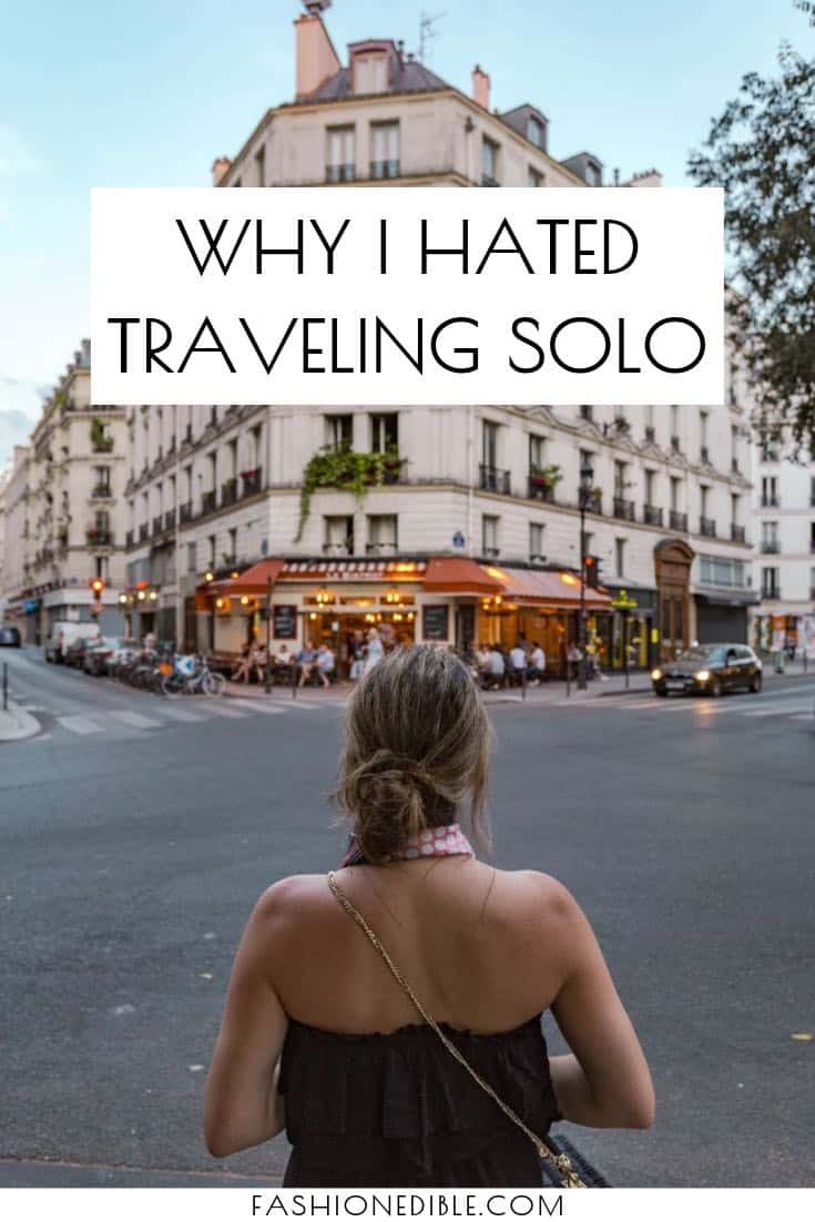 Why I Hated Traveling Solo |Why I Hated Solo Travel | Solo Travel Negatives | Solo Travel Advantages | Why You Should Solo Travel