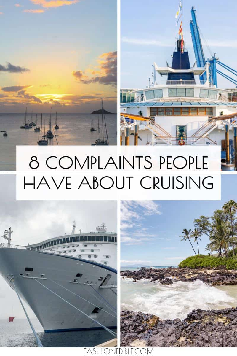 reasons why people hate cruising | negatives of cruising |  why you should give cruising a chance