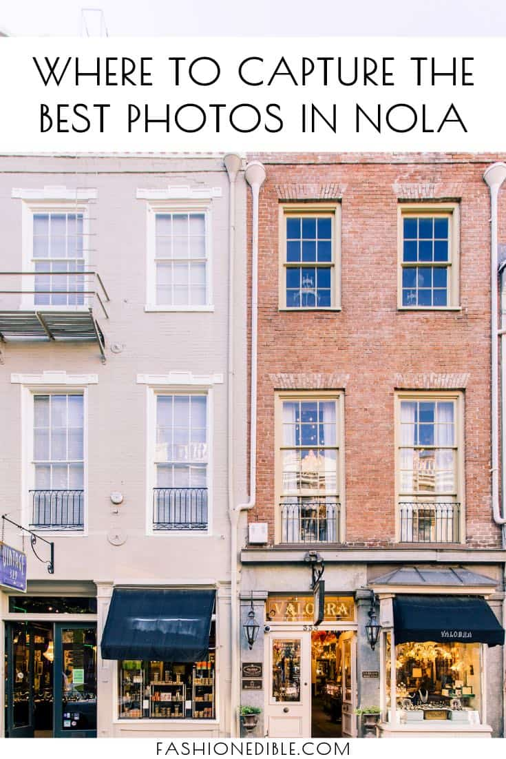 where to take the best photos in New Orleans | best photo spots in NOLA | most photogenic areas of New Orleans | cutest spots in New Orleans | cutest streets in NOLA
