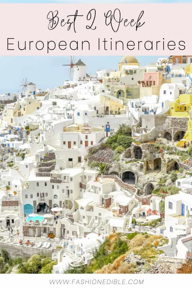 how to spend 2 weeks in Euope | best Europe itineraries | European itineraries to follow | 14 days in Europe | where to go in Europe | best places to visit in Europe