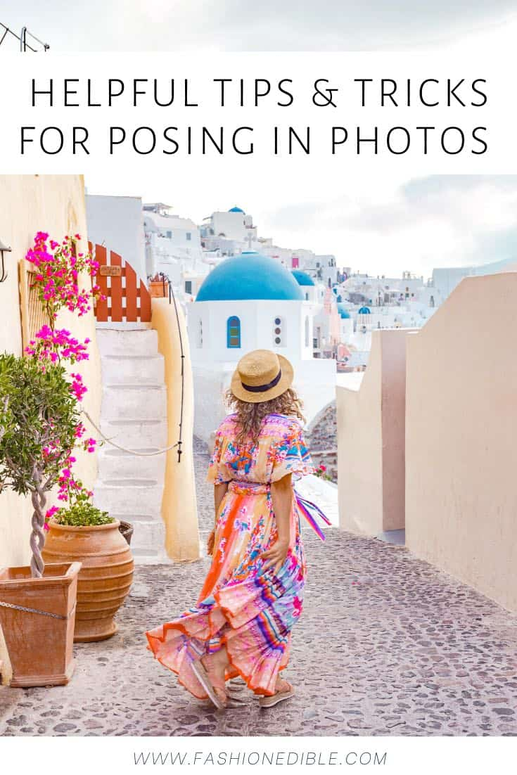 how to pose in photos   tips for posing in travel photos   tips for looking nice in photos